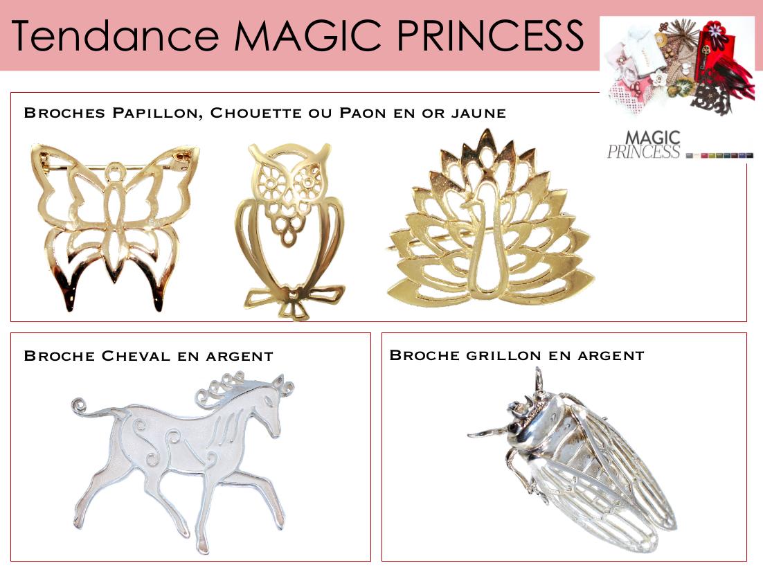 La Magic princess aime les broches représentant des motifs animaliers